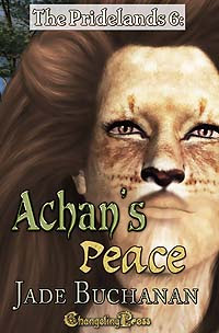 The Pridelands 6: Achan's Peace by Jade   Buchanan