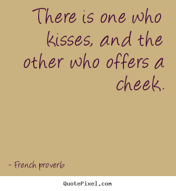 89 Quotes French Images Quotes About Kisses Quotesgram