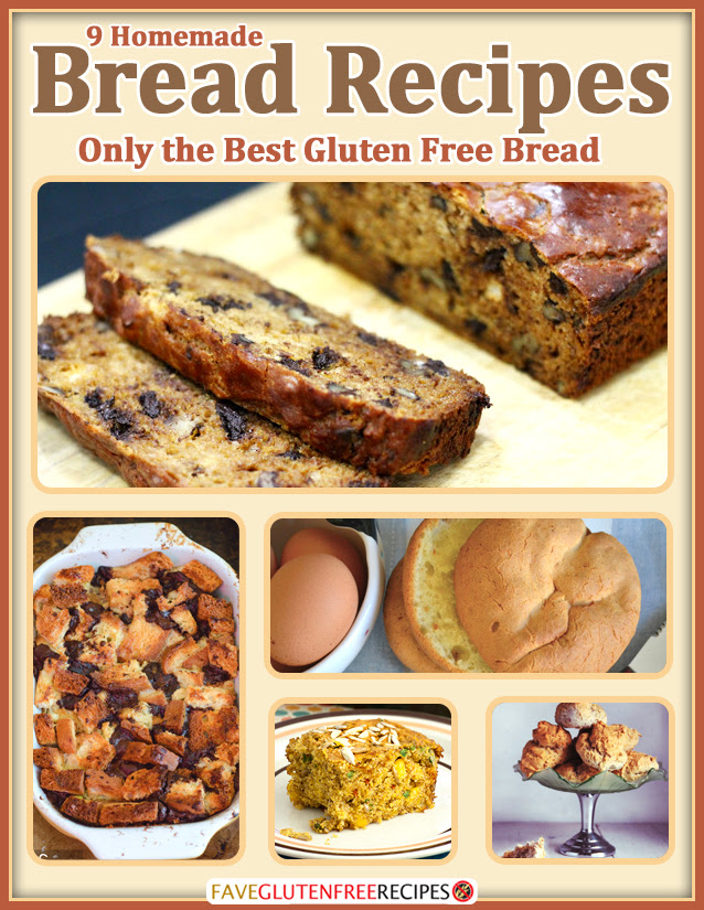9 Homemade Bread Recipes: Only the Best Gluten Free Bread ...