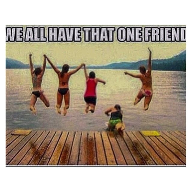 We All Have That One Friend Pictures Photos And Images For