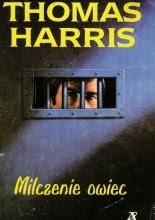"""Thomas Harris """"Milczenie owiec"""""""