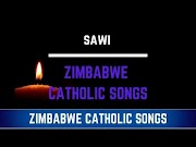 Zimbabwe Catholic Shona Songs Masawi