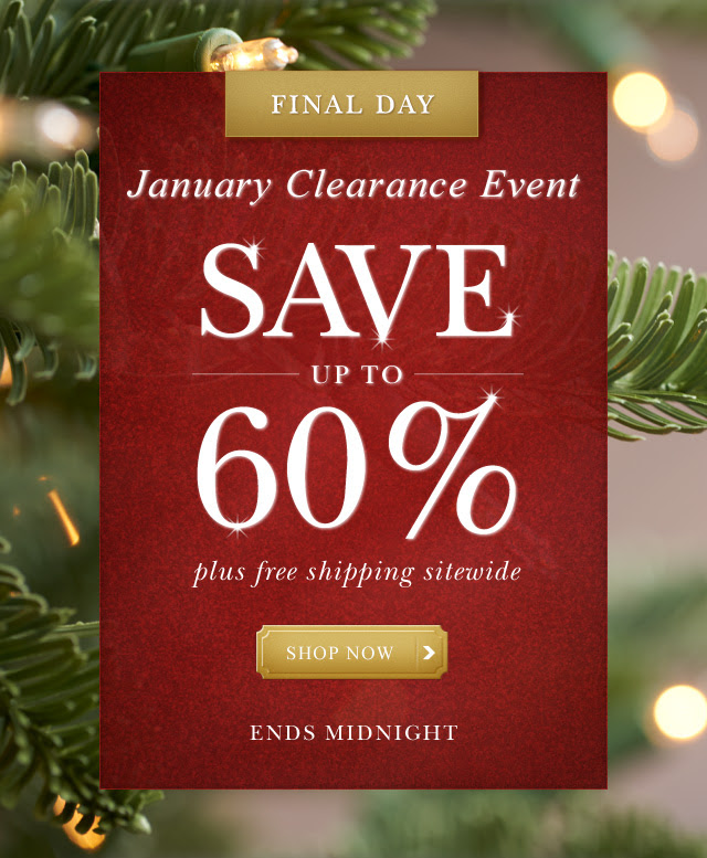 January Clearance Event | Save up to 60%