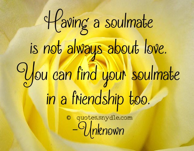 Quotes About Soulmate Quotes And Sayings