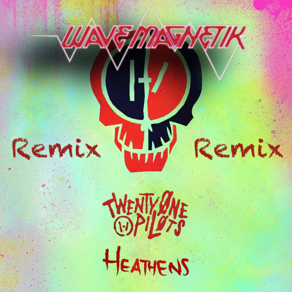 Twenty One Pilots Heathens Wave Magnetik Remix Dubstep - roblox song id 21 pilots heathens