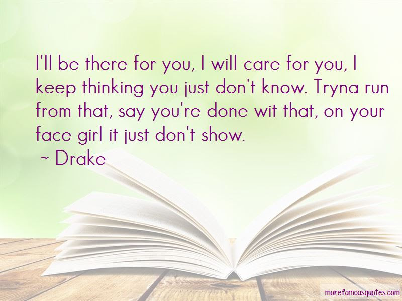 Quotes About Ill Be There For You Top 37 Ill Be There For You
