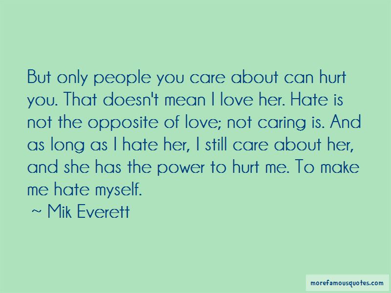 Quotes About Not Caring If You Hate Me Top 2 Not Caring If You Hate