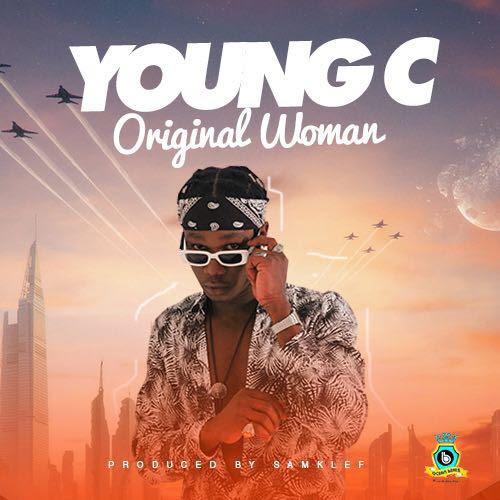 VIDEO: Young C – Original Woman