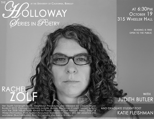 Rachel Zolf Tuesday, October 19 at 6:30PM 315 Wheeler Hall, the Maude Fife Room