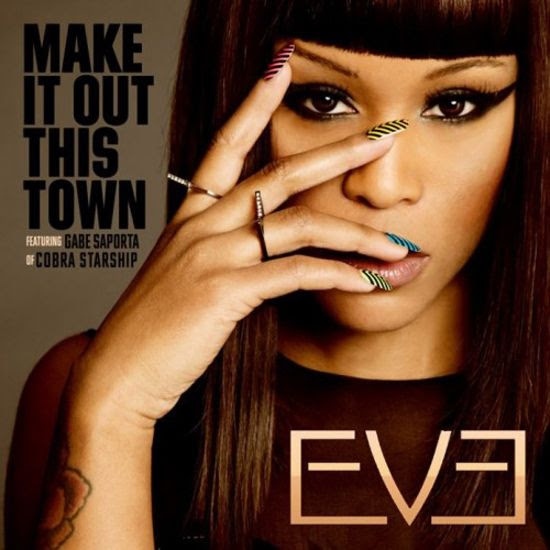 Make It Out This Town (Single Cover) photo eve-make-it-out-this-town-cover.jpg