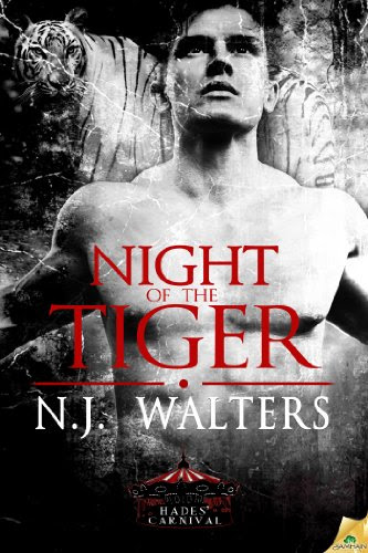 Night of the Tiger (Hades' Carnival) by N.J. Walters
