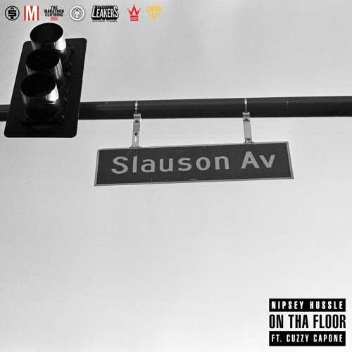 Nipsey Hussle x Cuzzy Capone - On Tha Floor