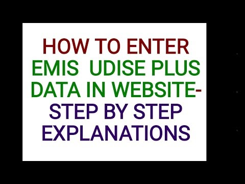 EMIS UDISE + HOW TO ENTER THE DETAILS IN EMIS WEBSITE STEP BY STEP EXPLANATIONS