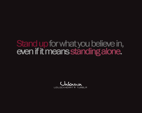 Stand Up For What You Believe In Confidence Quote Quotespicturescom