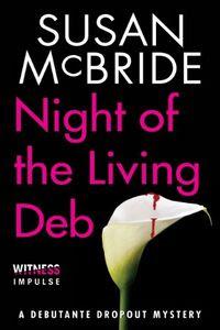 Night of the Living Deb by Susan McBride
