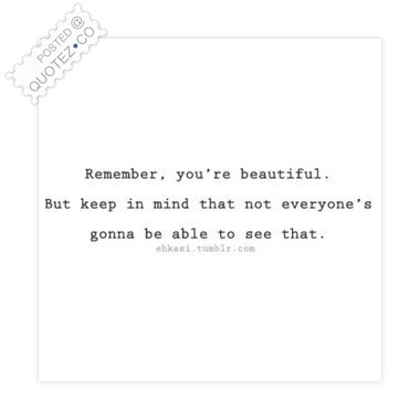 Remember Youre Beautiful Inspirational Quote Quotezco