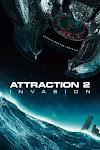 Movie: Attraction 2: Invasion (2020)