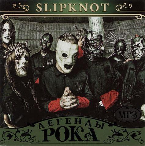 slipknot legendy roka  mp vbr kbps cdr discogs