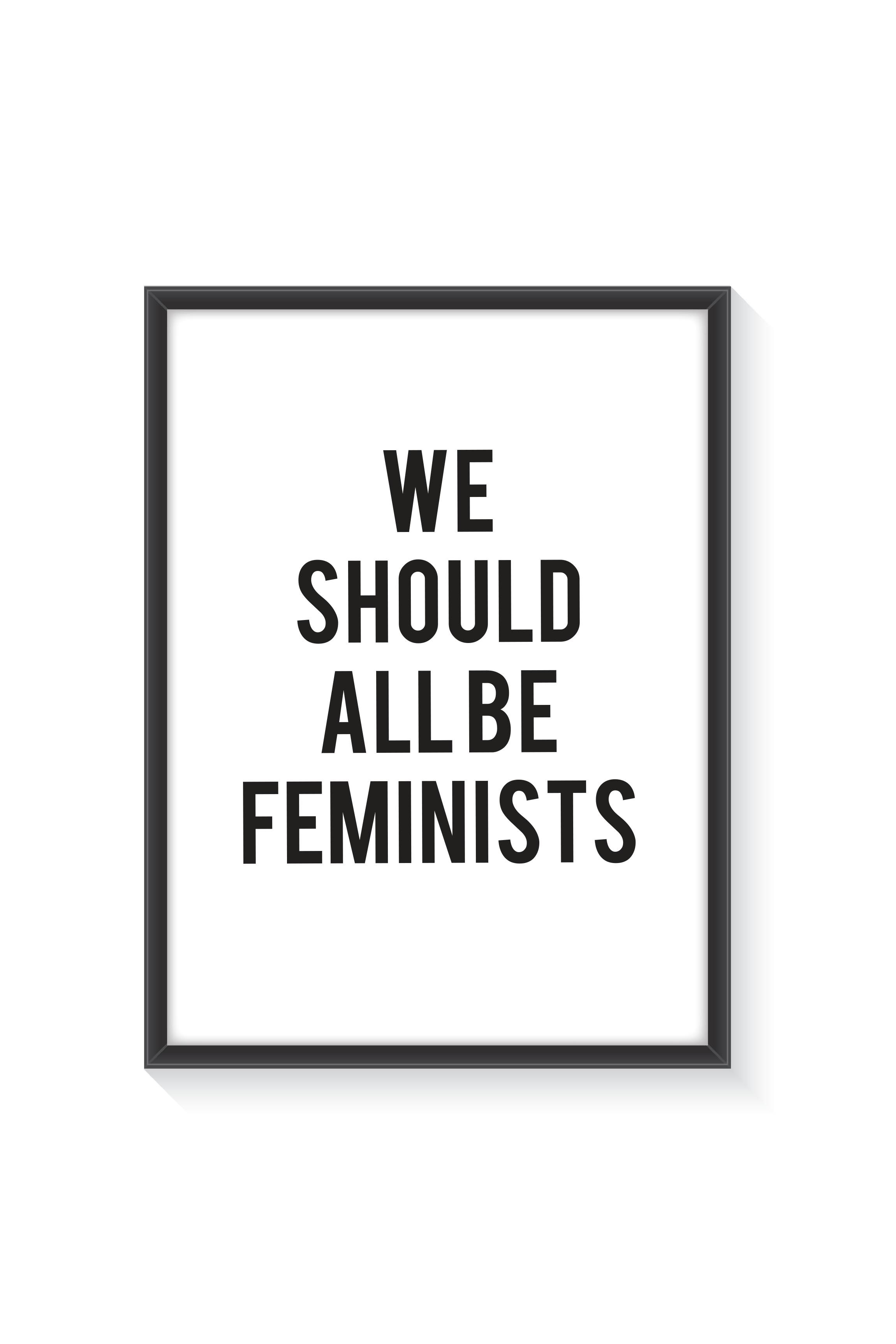 Poster With Frame We Should All Be Feminists Quotes Popular