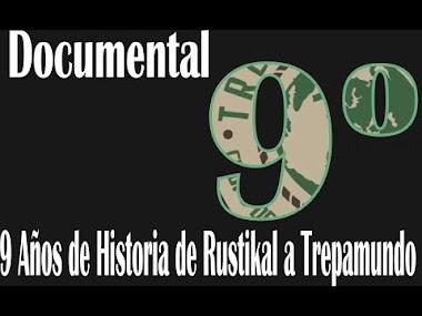 🎦 Documental 9️⃣ años de Historia desde Rustikal a Trepamundo