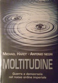 More about Moltitudine