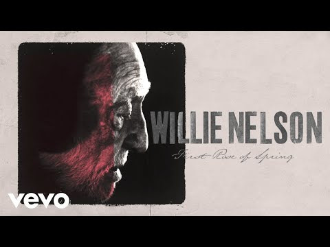 "Willie Nelson - New Song ""First Rose Of Spring"""