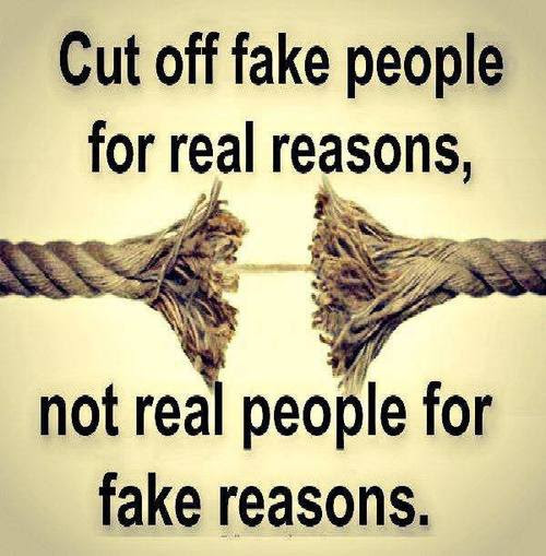 Cut Of Fake People For Real Reasons Oruthuli Quotes