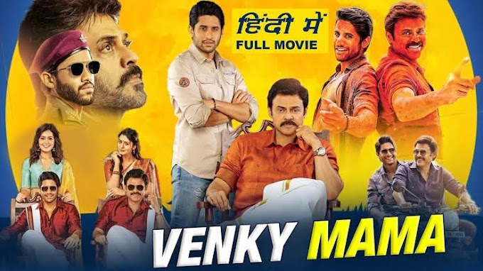 Venky Mama Full Movie Hindi Dubbed Download Filmywap