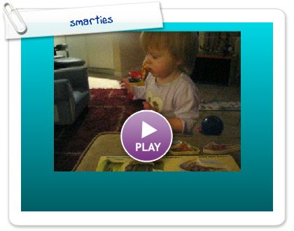 Click to play this Smilebox slideshow: smarties