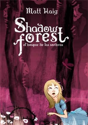 Shadow forest: el bosque de las sombras Matt Haig