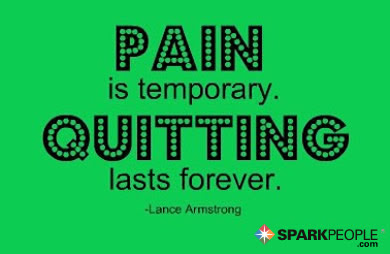 Pain Is Temporary Quitting Lasts Forever Sparkpeople