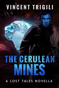 The Cerulean Mines by Vincent Trigili