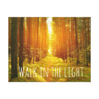 Inspirational Walk in the Light Bible Verse Canvas Canvas Print