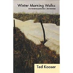 Winter Morning Walks : 100 Postcards to Jim Harrison (Poetry Series)
