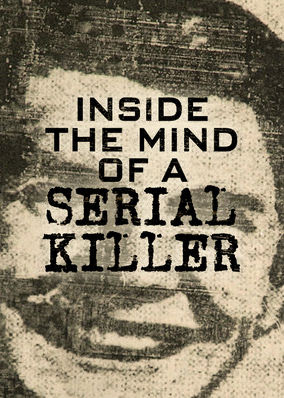 Inside the Mind of a Serial Killer - Season 1