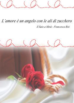 il Saio a Metà - Francesca Risi