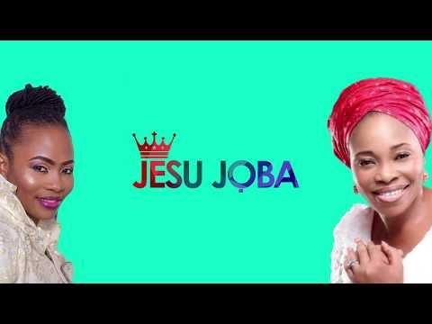 Psalmos feat. Tope Alabi - Jesu Joba Lyrics