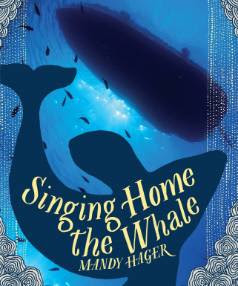 Singing Home the Whale is the 2015 Book of the Year for children and young adults.