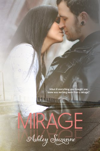Mirage (Destined #1) (The Destined Series) by Ashley Suzanne