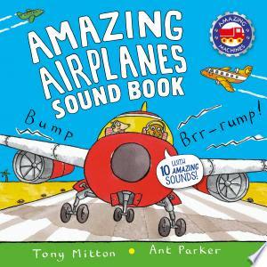 Download Amazing Airplanes Sound Book PDF Free