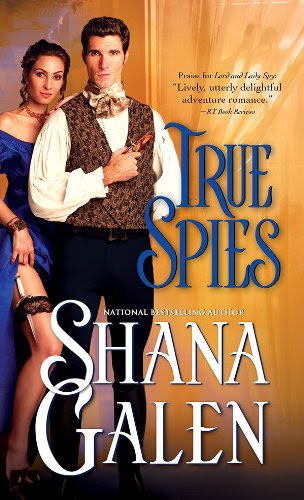 True Spies (Lord and Lady Spy) by Shana Galen