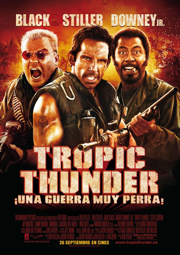 Tropic Thunder, ¡una guerra muy perra! (Ben Stiller, 2.008)