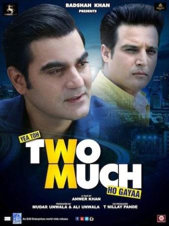 Yea Toh Two Much Ho Gayaa (2016) Full Hindi Movie pDVDRip 700MB