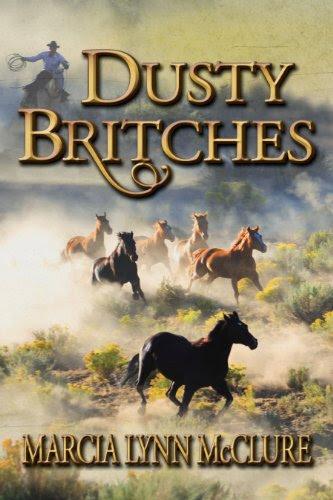 Dusty Britches by Marcia Lynn McClure