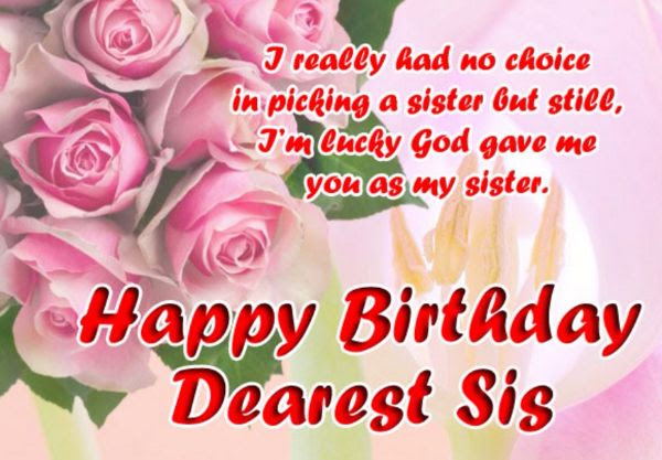 Happy Birthday Sister Quotes And Wishes