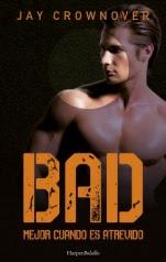 Mejor cuando es atrevido (Bad II) Jay Crownover