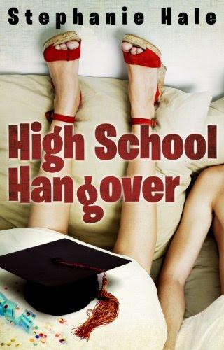 High School Hangover by Stephanie Hale