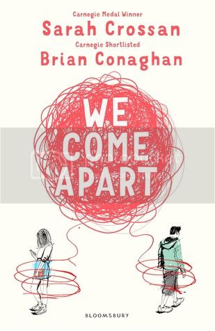 We Come Apart by Sarah Crossan & Brian Conaghan