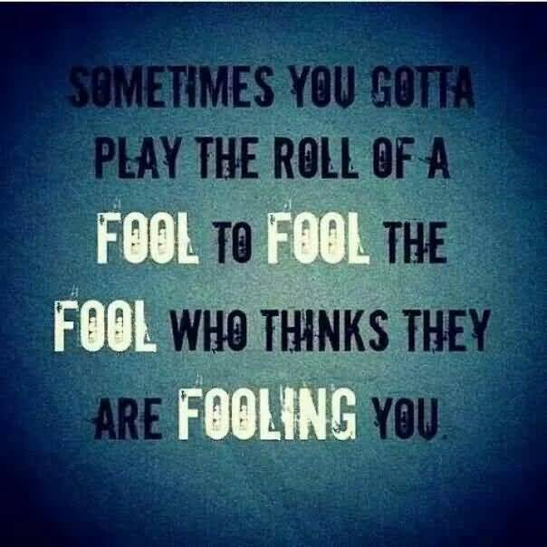 Fools Quotes And Fools Sayings Images About Roll Of Fool