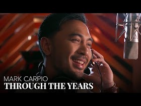Through The Years by Mark Carpio [Official Music Video]
